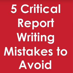 5 Critical Report Writing Mistakes to Avoid